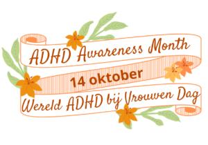 Wereld ADHD bij vrouwen dag
